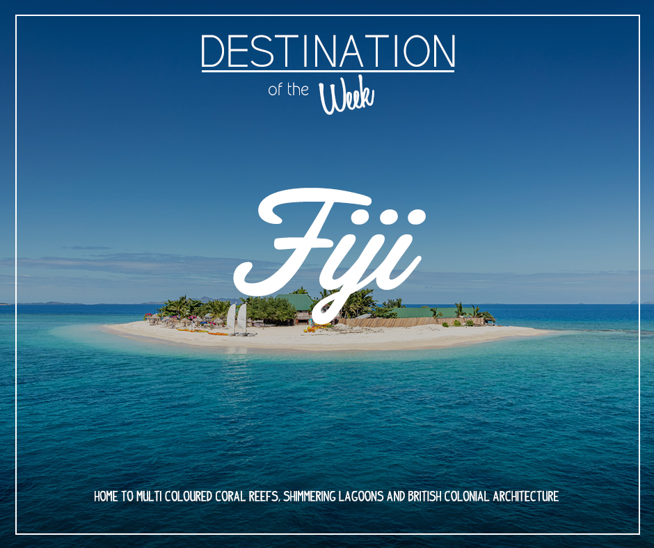 Destination of the week - Fiji